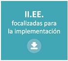 II.EE focalizadas para la implementación